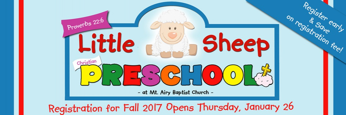 Little Sheep Christian Preschool - Registration 2017-18